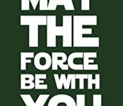 The force is with you always
