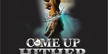 come up hither - Apostle Joshua Selman