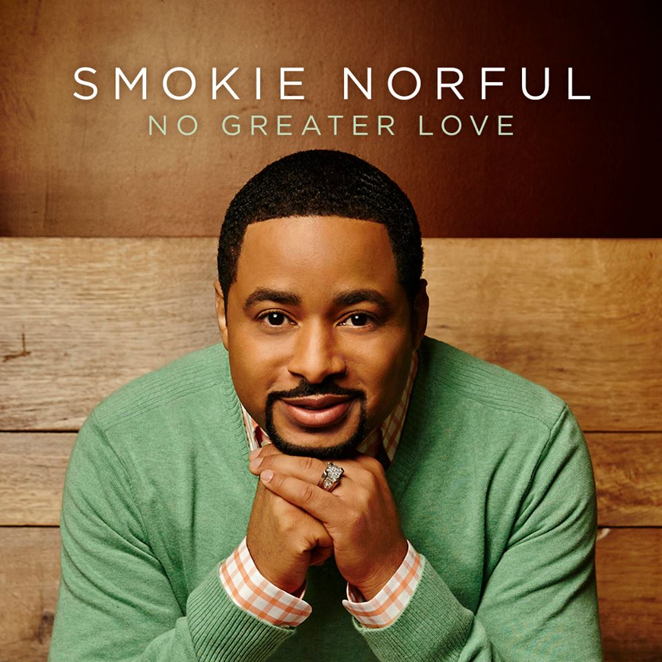 smokie norful no greater love