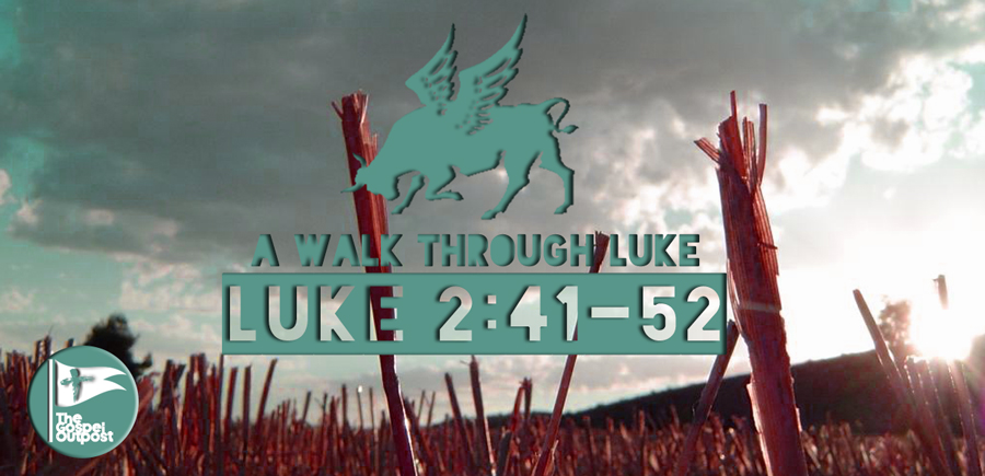 Luke 2:41-52