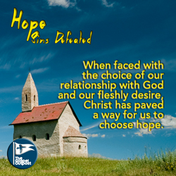 Christ paved a way for our hope.