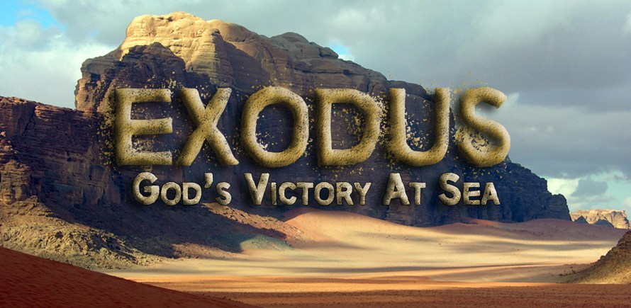 Exodus Week 5: God's Victory At Sea
