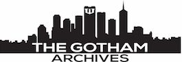 Gotham Archives