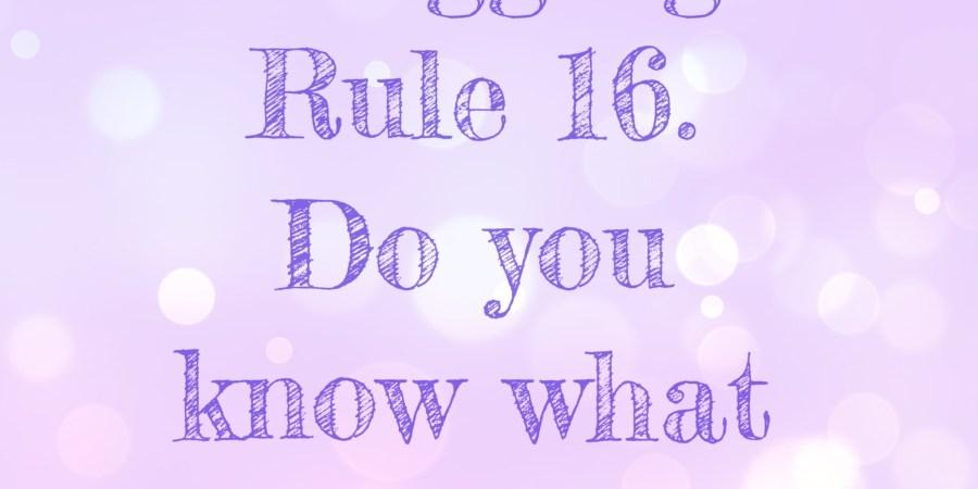 Blogging Rule 16. Social Media.
