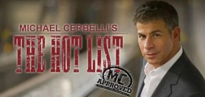 What you need to know about Michael Cerbelli's: The Hot List