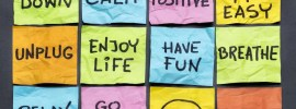 stress, breathe, love, fun, lifestyle, meditate, relax, smile, motivation, note, outside, reminder, slow down, smiley, sticky, suggestion, unplug