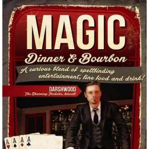 Here's a Cool Corporate Event Idea: Magic Dinner & Bourbon