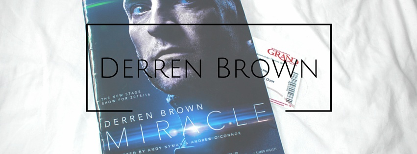 The Time I Saw Derren Brown