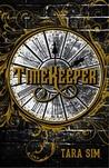 Book Review: Timekeeper by Tara Sim