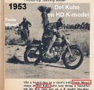 1947 to 1953 those yrs. on other mc but in 1953 DEL Kuhn tries HD again for 1 yr., K model (2)