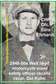 CHP officer Chuck Pollard, safety officers, CHP ofc. Ezra Ehrhardt