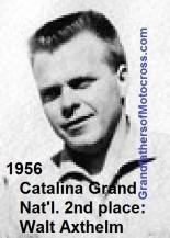 Axthelm, Walt (AMA) 1956 Catalina Grand Nat'l. 2nd place, rode BSA
