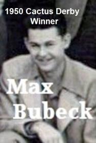 Bubeck, Max (AMA) 1950 Cactus Derby winner 407 miles