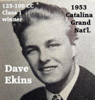 Ekins, Dave (AMA) 1953 Catalina 125 class winner