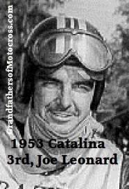 Leonard, Joe (AMA) 1953 Catalina 3rd place, will go to be a Great in pro Race Tracker of cycles & race cars