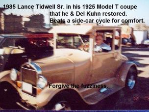 Tidwell, Lance Sr. 1985 c. a2 & Del Kuhn restored Lance's 1925 Model T, Kuhn enjoyed spending time 'with the old man.'