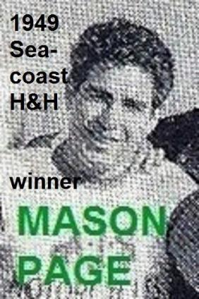 1949 6-0c MASON MOOSE PAGE wins 8th Seacoast Sweepstakes H&H
