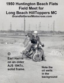 1950 5-7 a5 Huntington Beach Flats, EARL HARRIS on 1947c. AJS, later married Jeanette Whitmore, girl rider