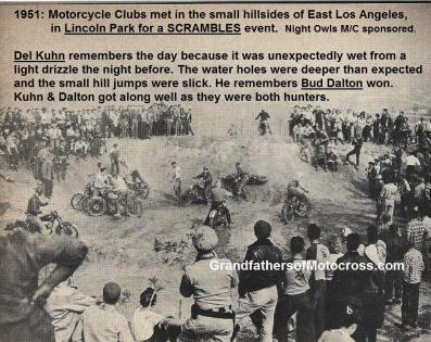 1951 L2a East L.A. Lincoln Park Nite Owls MC Scrambles, The PIT at the top of the hill, Bud Dalton, Del Kuhn