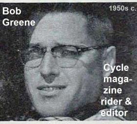 1953 2-1M 16th Bob Greene, also editor & writer for Cycle magazine, Kuhn says good guy