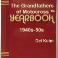 The Grandfathers of Motcross Yearbook