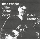 1992 4-25 a13 Riverside Bombers 1947 CACTUS DERBY winner DUTCH STERNER