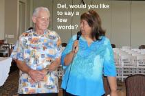 Vicky says to Del, Would you like to say a few words