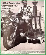 1969 at Al Rogers, Cherry Creek H&H in Utah 5x winner