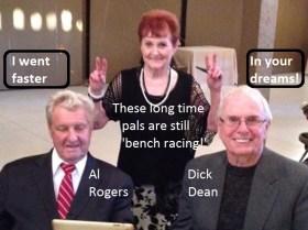 Al Rogers & Dick Dean still friends & still bench racing