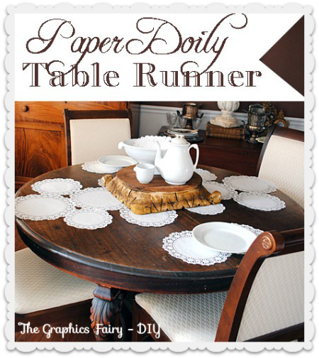 How To Make A Paper Doily Table Runner The Graphics Fairy