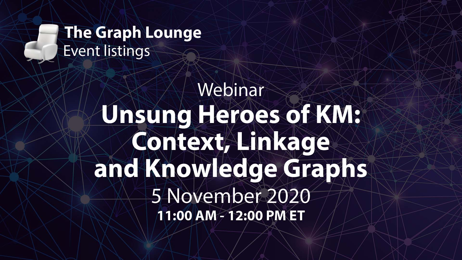 Unsung Heroes of Knowledge Management: Context, Linkage and Knowledge Graphs
