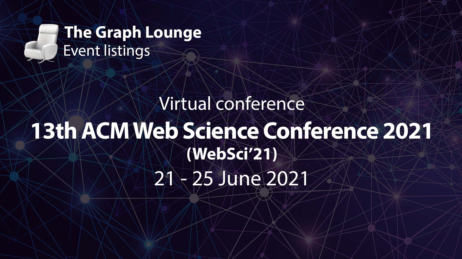 13th ACM Web Science Conference 2021 (WebSci 21)
