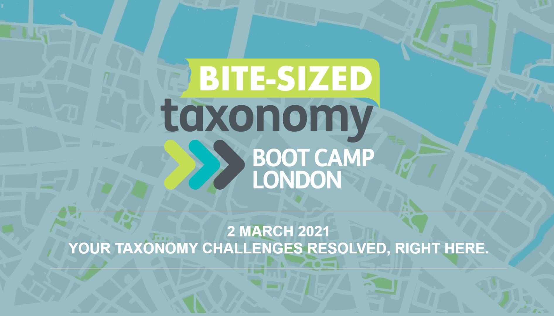 Bite-Sized Taxonomy Bootcamp London