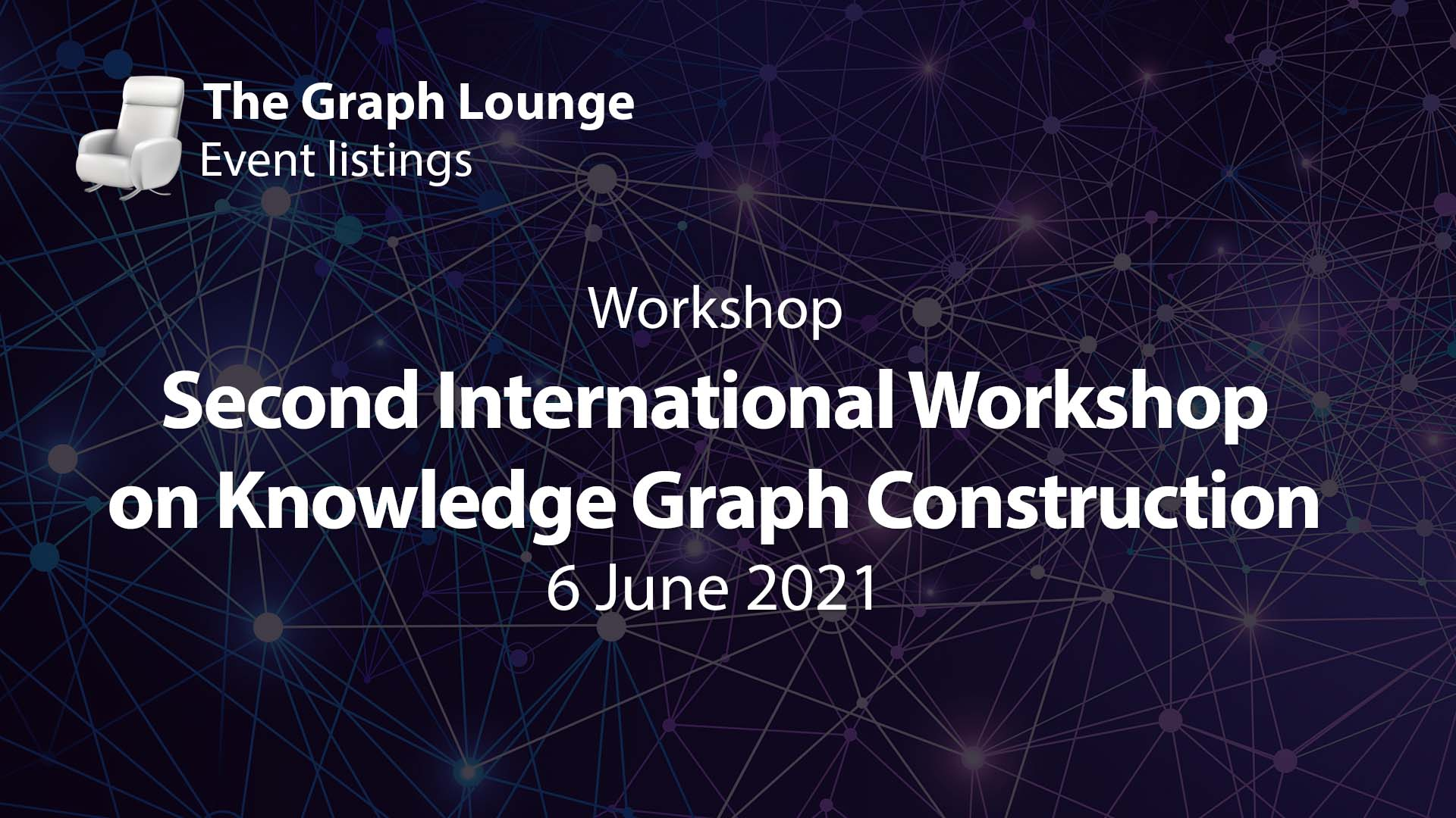 2nd International Workshop on Knowledge Graph Construction