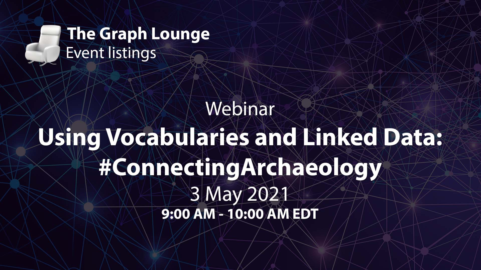 Using Vocabularies and Linked Data: #ConnectingArchaeology