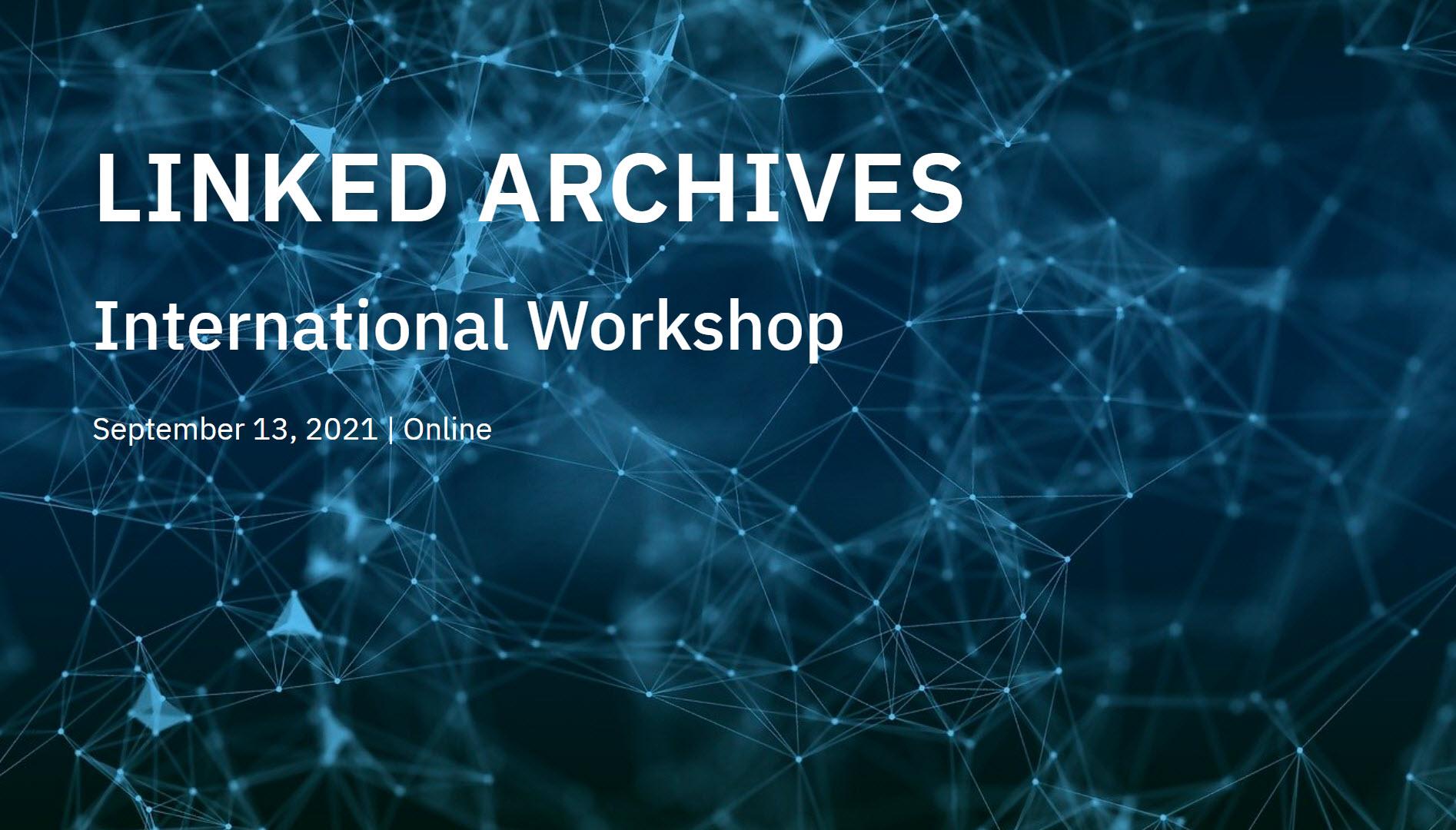 International Workshop on Archives and Linked Data 2021