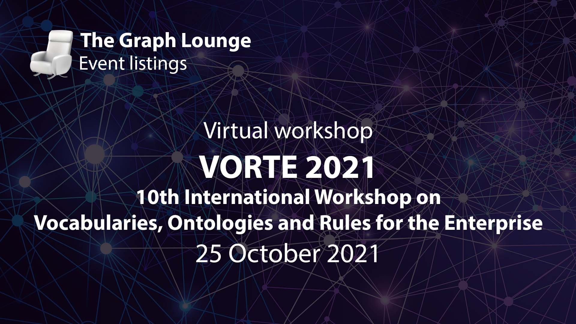 VORTE 2021 (10th International Workshop on Vocabularies, Ontologies and Rules for the Enterprise)