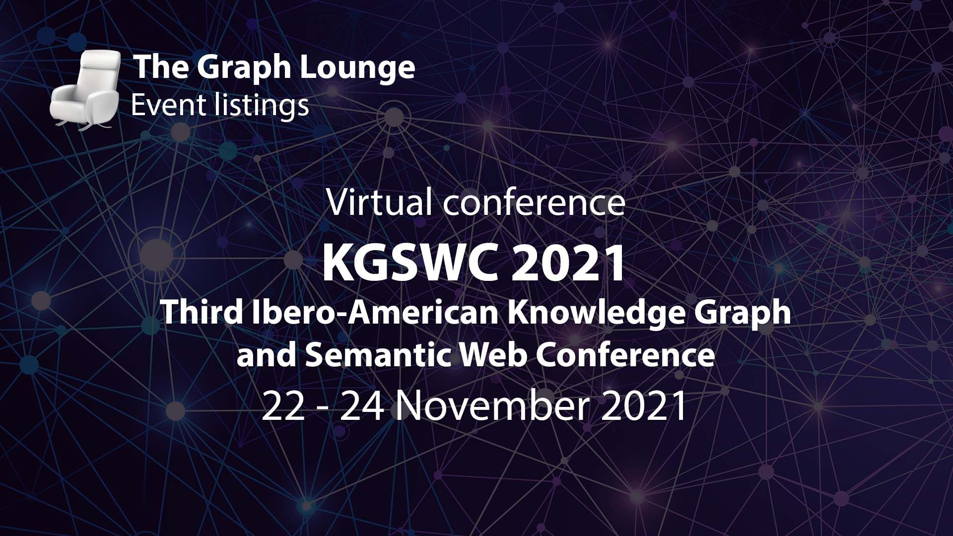 KGSWC 2021 (Third Ibero-American Knowledge Graph and Semantic Web Conference)