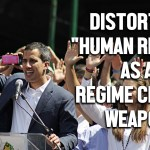 venezuela human rights regime change