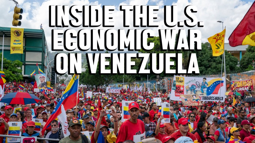 inside US economic war Venezuela Ben Norton