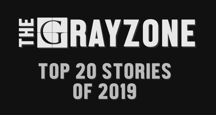 the grayzone top 20 stories 2019