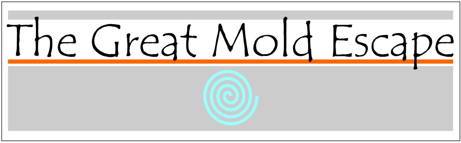 The Great Mold Escape