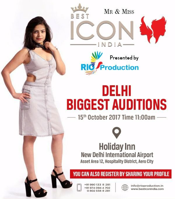 Auditions: Best Icon India 2017- Delhi Regional on 15th October 2017