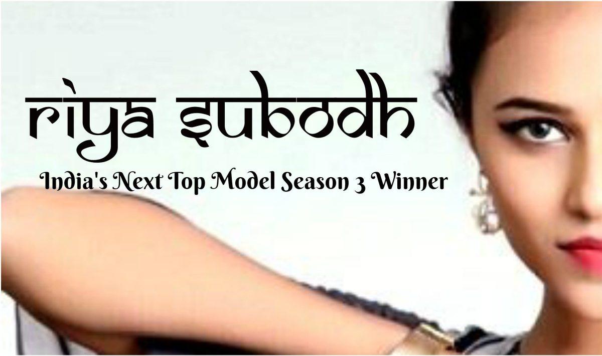 Riya Subodh wins India's Next Top Model Season 3