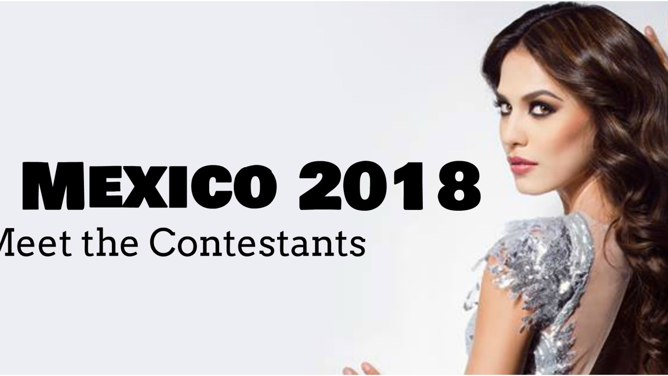 Miss Mexico 2018 Contestants