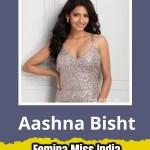 Aashna Bisht will represent Karnakta at Femina Miss India 2019