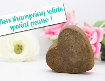 recette shampoing solide special pousse cheveux DIY
