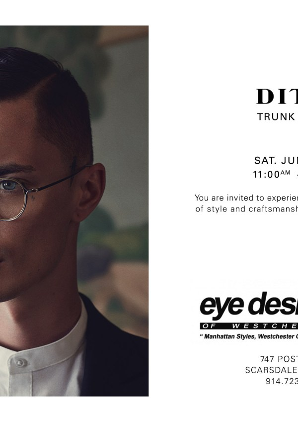 Dita Trunk Show with Eye Designs of Westchester!