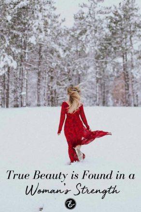 true beauty is found in a woman's strength