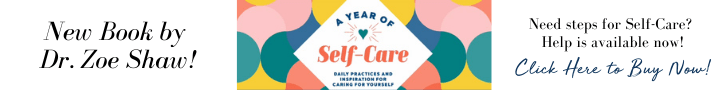 Dr. Zoe Shaw, A Year of Self-Care